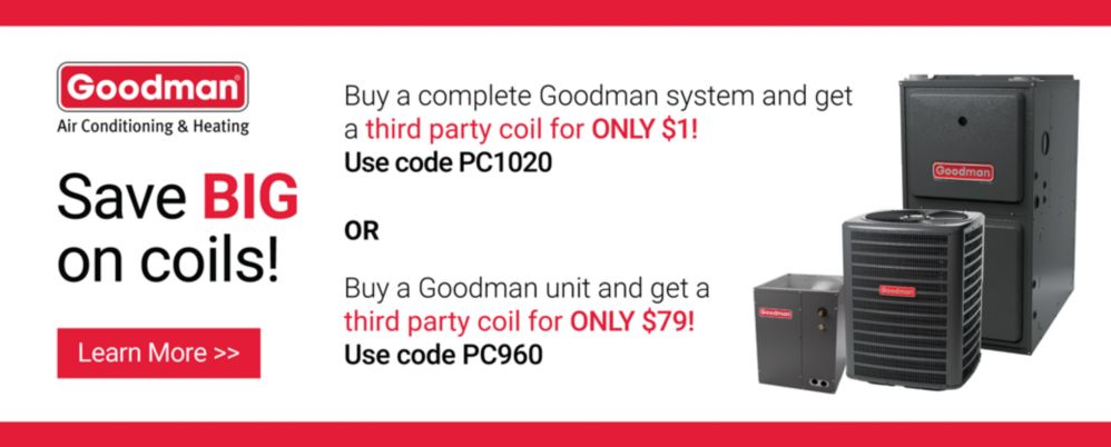 Goodman Coil Promo
